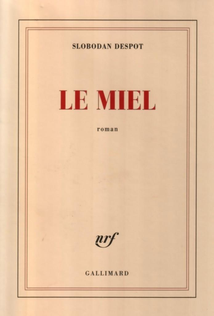 slobodan_despot_le_miel